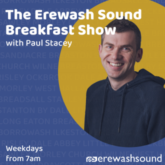 The Erewash Sound Breakfast Show with Paul Stacey