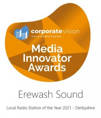 Erewash Sound - 'Local Radio Station of the Year 2021 (Derbyshire) in the Media Innovator Awards run by Corporate Vision Magazine